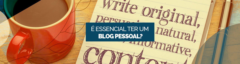 Porque ter um blog pessoal