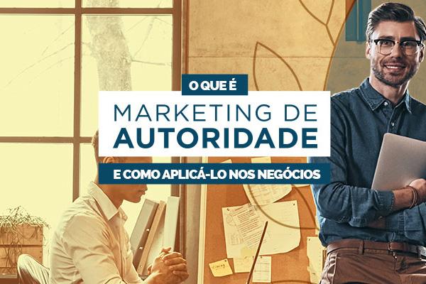 Artigo completo sobre Marketing de Autoridade